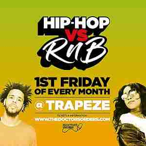 Hip-Hop vs RnB @ Trapeze Basement, Friday 2nd October in Greater London on 2 Oct