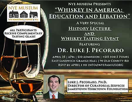 Whiskey in America: Education and Libation in East Sandwich on 25 Apr