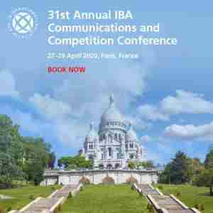 31st Annual IBA Communications and Competition Conference in Paris on 27 Apr