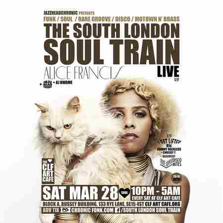 The South London Soul Train with Alice Francis (Live) + More in London on 28 Mar