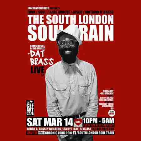 The South London Soul Train with Dat Brass (Live) + More in London on 14 Mar