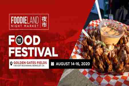 FoodieLand Night Market - SF Bay Area (August 14-16, 2020) in Berkeley on 14 Aug