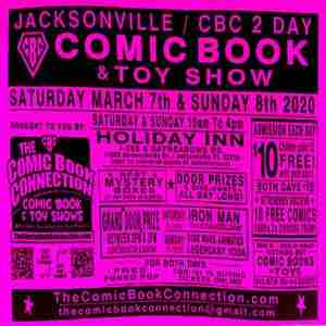 JACKSONVILLE / CBC 2-Day Comic Book and Toy Show in Jacksonville on 7 Mar