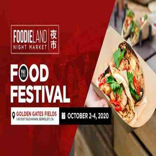 FoodieLand Night Market  - SF Bay Area (October 2-4) in Berkeley on 2 Oct