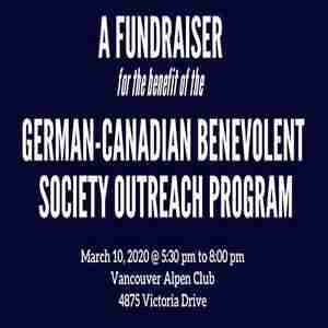 A Fundraiser for the German-Canadian Benevolent Society Outreach Program in Vancouver on 10 Mar
