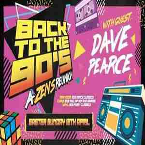 Back to the 90s | Zen's Reunion in Dartford on 12 Apr