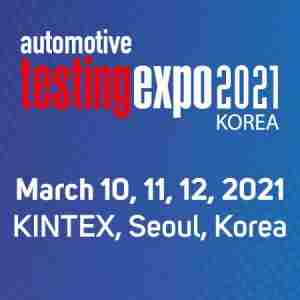 Automotive Testing Expo 2021 - Seoul, Korea - March 10, 11, 12 in Goyang-si on 10 Mar