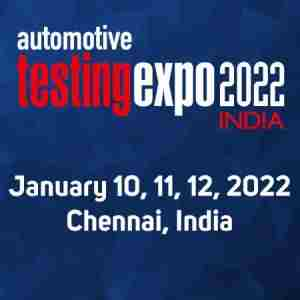 Automotive Testing Expo in Chennai, India - January 2022 in Chennai on 10 Jan