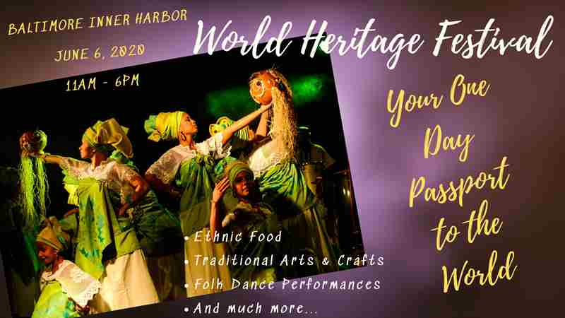 World Heritage Festival ~ Baltimore, MD in Baltimore on 6 Jun