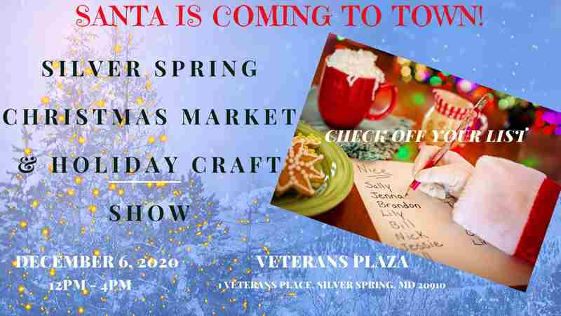 Silver Spring Christmas Market and Holiday Craft Fair in Silver Spring on 6 Dec