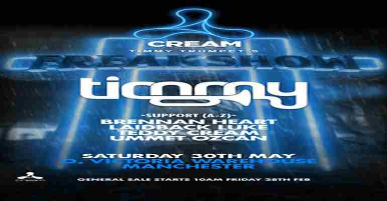 Timmy Trumpet presents: FREAKSHOW in Manchester on 30 May