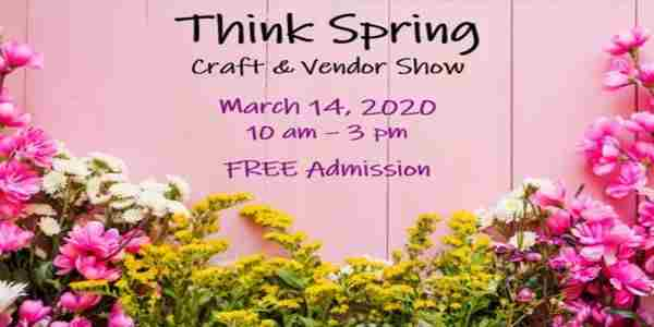 CANCELED - Think Spring Craft And Vendor Show in Erie on 14 Mar