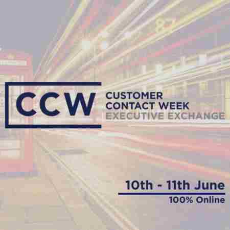 Customer Contact Week Executive Virtual Exchange | 100% Online in England on 10 Jun
