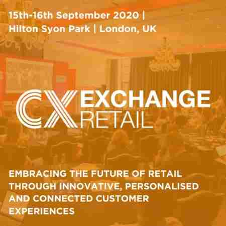 Customer Experience Exchange Retail | London | 15-16th September 2020 in Isleworth on 15 Sep