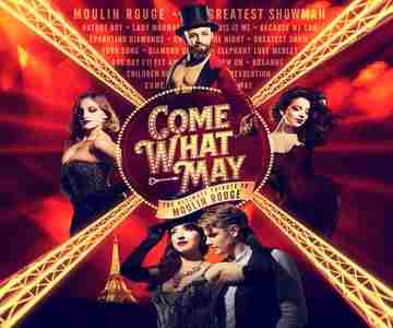 Come What May - The ULTIMATE TRIBUTE to Moulin Rouge in Essex on 27 Oct
