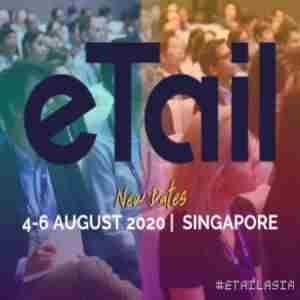 eTail Asia Conference in Singapore August 2020 in Singapore on 4 Aug