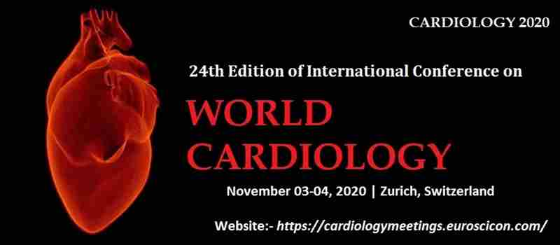 24th Edition of International Conference on World Cardiology in Zurich on 3 Nov