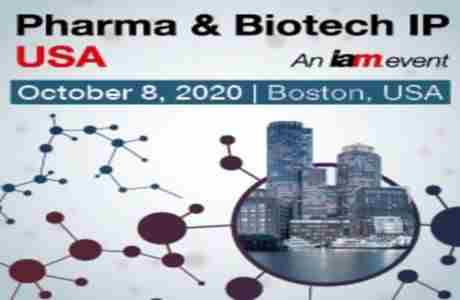 Pharma and Biotech IP USA 2020 in Boston on 8 Oct