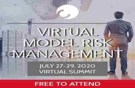 Virtual Model Risk Management Summit | 27-29 July, 2020 in London on 27 Jul