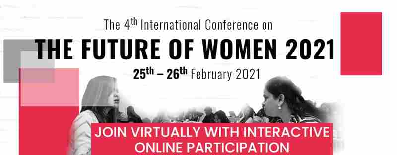 The 4th International Virtual Conference on Future of Women 2021 - (FOW 2021) in colombo on 25 Feb