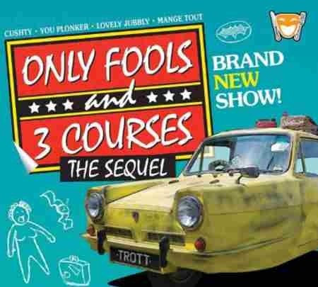 Only Fools and 3 Courses The Sequel Comedy Night Farington Lodge 16th October in Farington on 16 Oct