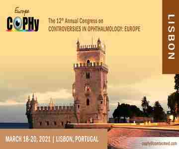 12th Annual Congress on Controversies in Ophthalmology: Europe (COPHy EU) in Lisbon on 18 Mar