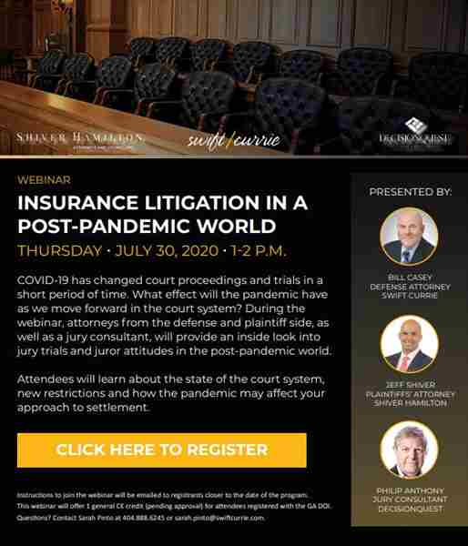 Insurance Litigation in a Post-Pandemic World in Atlanta on 30 Jul