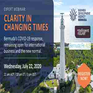 Clarity In Changing Times: Bermuda's Response to Tackling the COVID-19 Crisis in London on 22 Jul