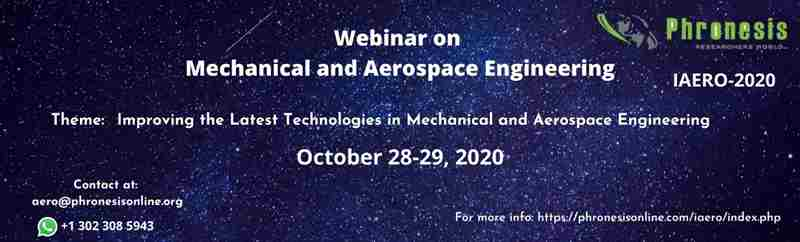 Webinar on Mechanical and Aerospace Engineering in USA on 28 Oct