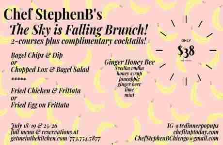 Chef StephenB's The Sky is Falling Brunch! in Chicago on 19 Jul