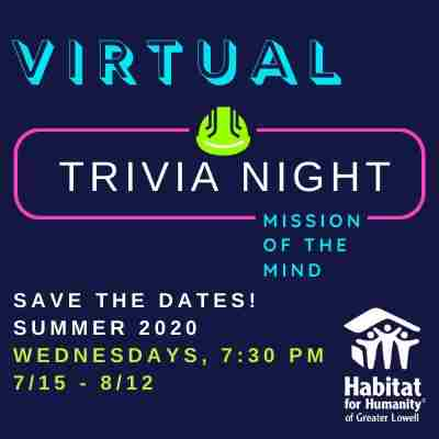 Habitat Lowell's Mission of the Mind: Virtual Trivia Nights in Massachusetts on 5 Aug
