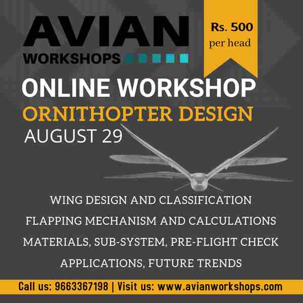Online Workshop on Ornithopter Design in Bengaluru on 29 Aug