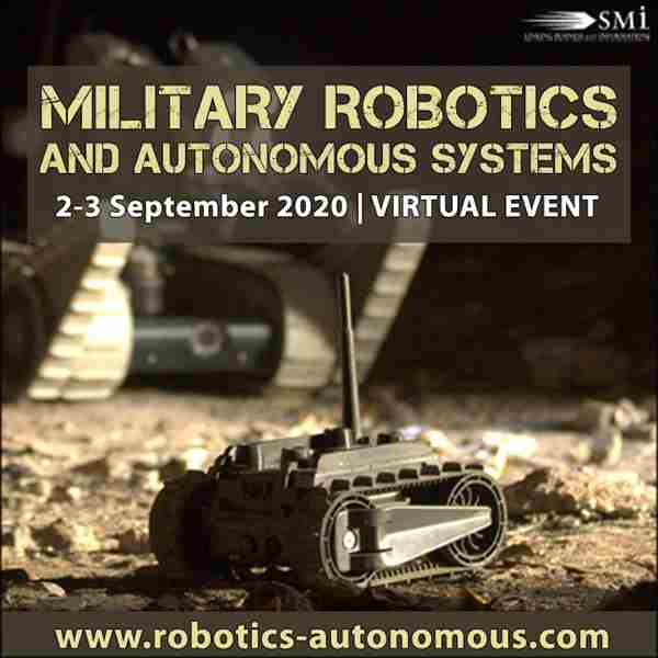Military Robotics and Autonomous Systems in London on 2 Sep