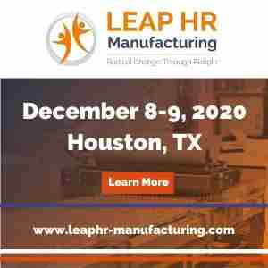 LEAP HR: Manufacturing 2020 in Houston on 8 Dec