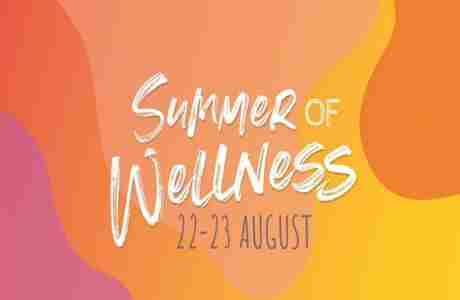 Summer of Wellness in London on 22 Aug