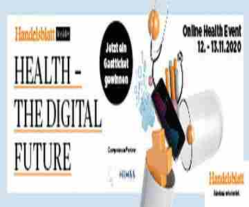 Handelsblatt HEALTH-THE DIGITAL FUTURE - Online Event including live meetings, 12 and 13 november 20 in Düsseldorf on 12 Nov