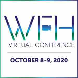 The WFH Virtual Conference | Remote Work Event in New York on 8 Oct