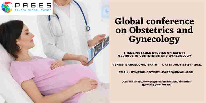 Global Conference on Obstetrics and Gynecology in Barcelona on 22 Jul