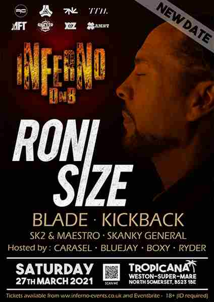 Inferno DnB presents RONI SIZE in Weston-Super-Mare on 27 Mar