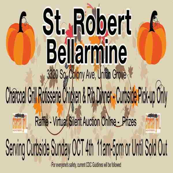 St. Robert Bellarmine Virtual Fall Festival and Curbside Rotisserie Chicken and BBQ Dinner in Union Grove on 4 Oct