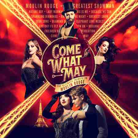 Come What May - The ULTIMATE TRIBUTE to Moulin Rouge in Radlett on 28 Jan