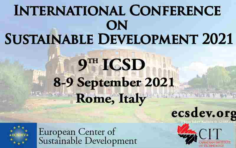 ICSD 2021 : 9th International Conference on Sustainable Development,Rome, Italy in Rome on 8 Sep