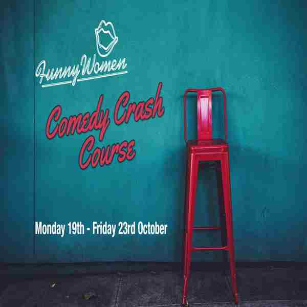Comedy Crash Course in London on 19 Oct