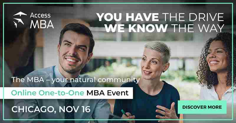 Discover a world of MBA opportunities online with Access MBA in Chicago on 16 Nov