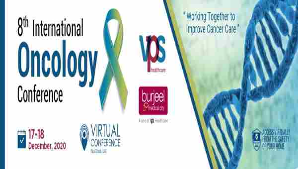 (VIRTUAL CONFERENCE) 8th International Oncology Conference 2020 in Abu Dhabi on 17 Dec