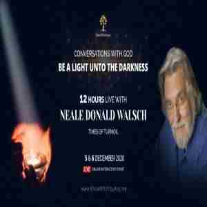 Neale Donald Walsch, Conversations with God - Be a Light unto the darkness in Ashland on 5 Dec