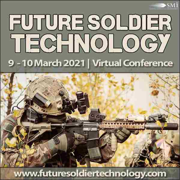 Future Soldier Technology 2021 (Virtual Conference) in London on 9 Mar