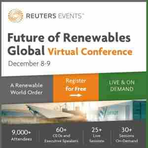 Reuters Events: Future of Renewables Global, Virtual Conference. Dec 08-09 in Dearing on 8 Dec
