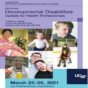20th Annual Developmental Disabilities: Update for Health Professionals 2021 in California on 25 Mar