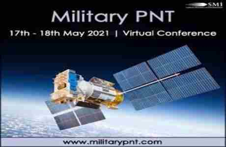 Military PNT 2021 (Virtual Conference) in London on 17 May